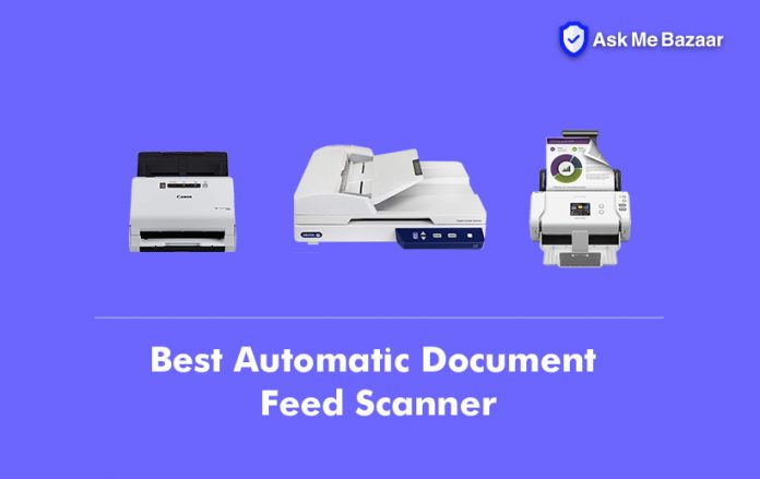 Best Automatic Document Feed Scanner