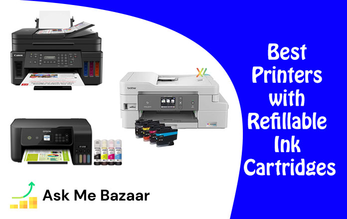 Best Printers with Refillable Ink Cartridges